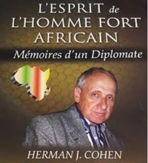 herman-cohen-publie-lesprit-de-lhomme-fort-africain-memoires-dun-diplomateA